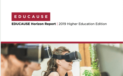 EDUCAUSE Horizon Report: 2019 Higher Education Edition